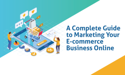 A Complete Guide to Marketing Your Ecommerce Business Online