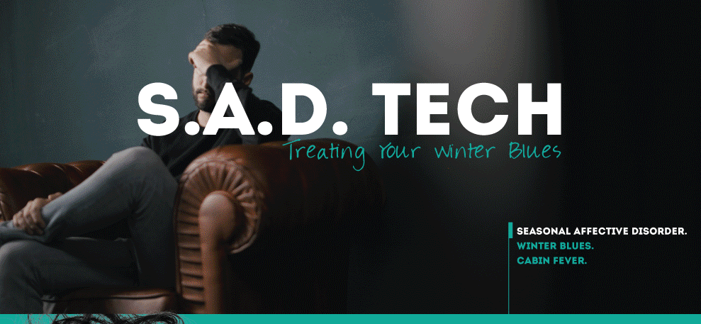 SAD Tech: Tech To Treat Your Winter Blues