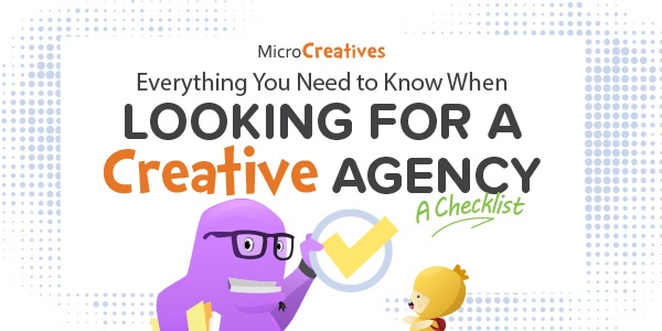 Everything You Need To Know When Looking For A Creative Agency: A Checklist