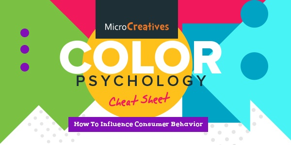 Color Psychology Cheat Sheet: How To Influence Consumer Behavior