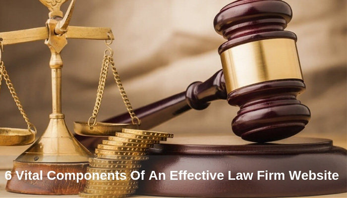 6 Vital Components Of An Effective Law Firm Website