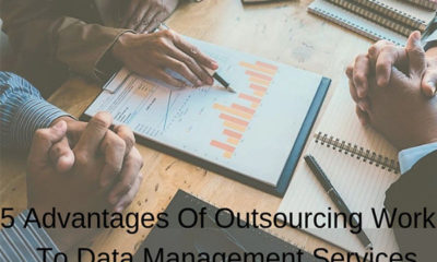 5 Advantages Of Outsourcing Work To Data Management Services
