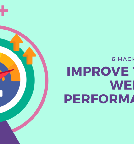 6 Hacks to Help Improve Your Website's Performance