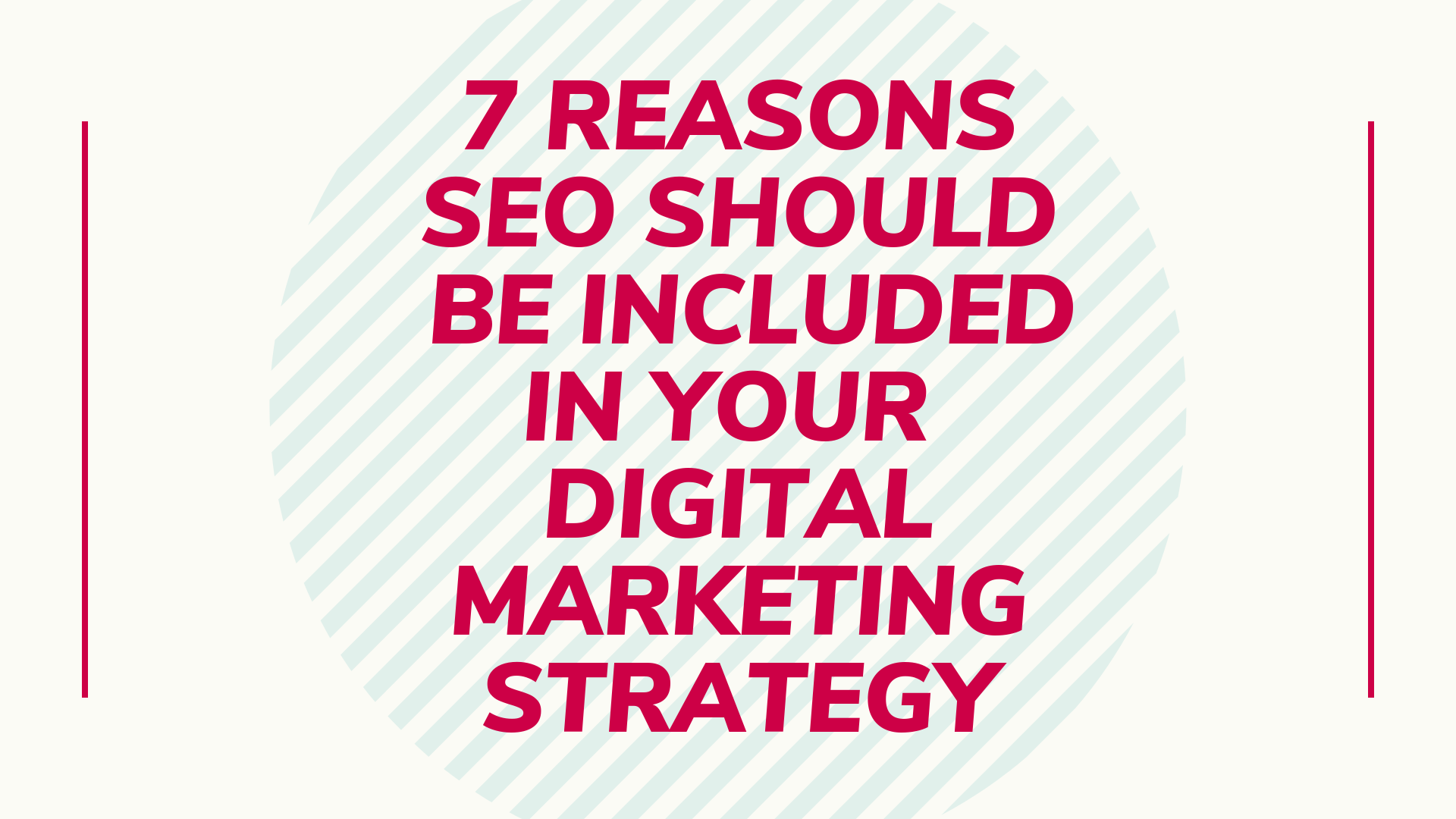 7 Reasons SEO Should be Included in Your Digital Marketing Strategy