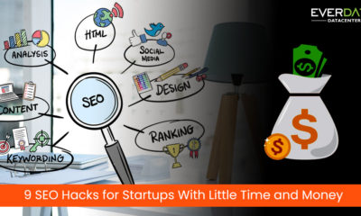 9 SEO Hacks for Startups With Little Time and Money