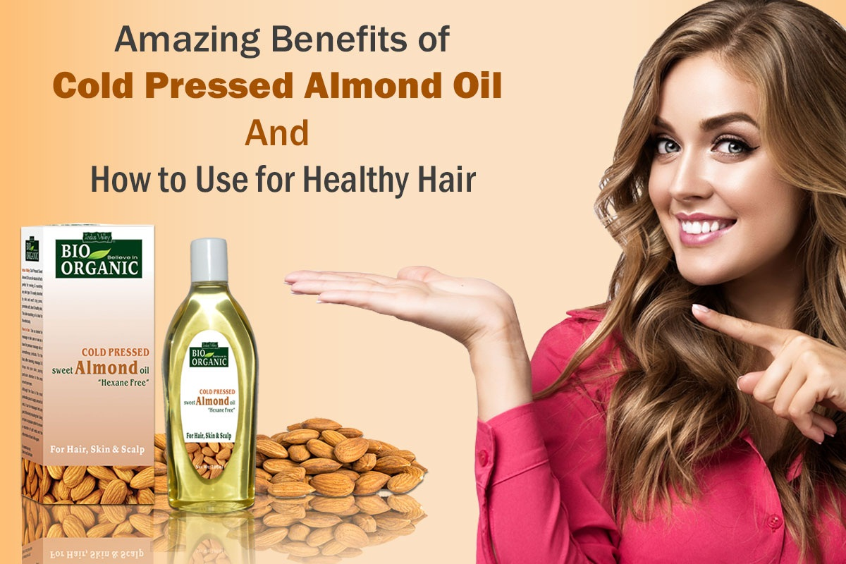 5 Amazing Benefits of Cold Pressed Almond Oil