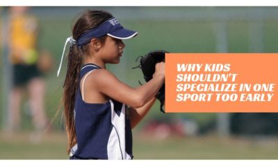 Why Kids Shouldn't Specialize in One Sport Too Early
