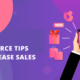10 eCommerce App Development Tips to Increase Sales