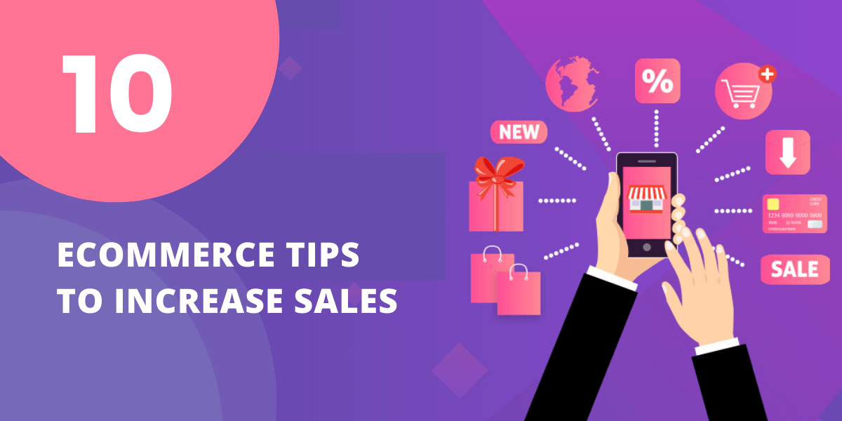 10 eCommerce App Development Tips to Increase Sales