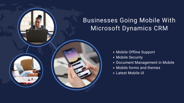 Businesses Going Mobile With Microsoft Dynamics CRM