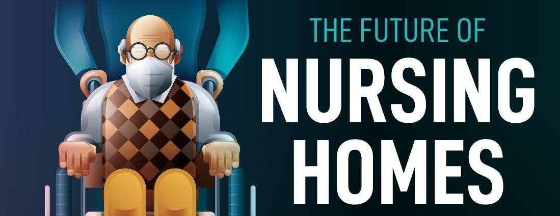future of nursing homes
